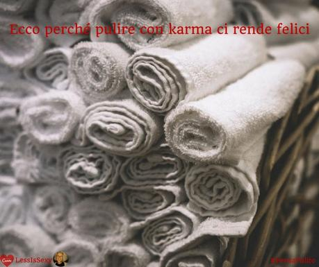 Sponsored Post | Pulire con karma ci rende felici