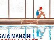 """uscita...""""Ultima luce"""" Gaia Manzini, novità Mondadori"""