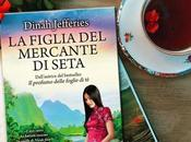 "figlia mercante seta"" Dinah Jefferies ANTEPRIMA"