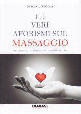 111 Veri Aforismi sul Massaggio