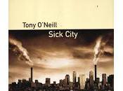 Sick City Tony O'Neill