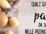 Quali patate scegliere nelle preparazioni cucina