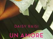 SEGNALAZIONE Amore Sorpresa Daisy Raisi Rizzoli Feel