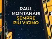 Sempre vicino, Raul Montanari