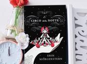 """circo della notte"""" Erica Morgenstern RECENSIONE"""