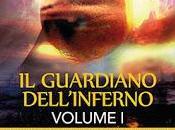 Scheda presentazione guardiano dell'inferno- volume' marco cazzella