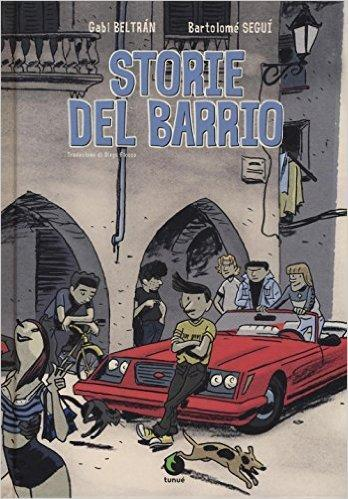 storie del barrio beltran segui tunue