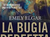 PREVIEW Emily ELGAR: bugia perfetta