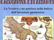 LETTURE RECENSIONI: VICENDA MONS. GIANDOMENICO FALCONI PRELATO ACQUAVIVA ALTAMURA LUCIANO ROTOLO