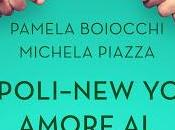 Napoli-New York. Amore peperoncino Pamela Boiocchi Michela Piazza