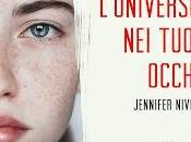 """""""L'universo tuoi occhi"""" Jennifer Niven"""