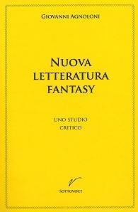 """""""Nuova letteratura fantasy"""" di Giovanni Agnoloni finalista al Premio Italia"""