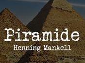Piramide, Henning Mankell #booktalk