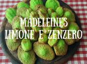Madeleines Patrizio, rigorosamente verdi, limone zenzero