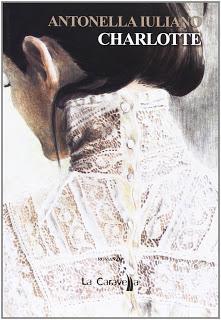 Libri: Sulle ali dell'immaginazione: Charlotte - Antonella Iuliano