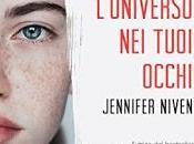 Recensione anteprima universo tuoi occhi Jennifer Niven
