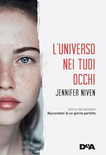 Recensione in anteprima L' universo nei tuoi occhi di Jennifer Niven