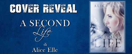 [Cover Reveal] A second Life, Alice Elle
