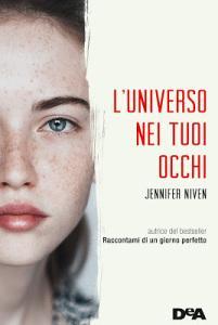 Marzo 2017: L'universo nei tuoi occhi di Jennifer Niven