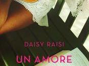 [Segnalazione] amore sorpresa, Daisy Raisi