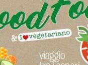 Promo Good Food Vegan: viaggio sapori mangiar sano