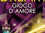 "Anteprima: ""DREAM. GIOCO D'AMORE"" Karina Halle."