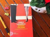 """""""Intrigo italiano"""" Carlo Lucarelli Recensione"""