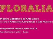 Floralia Dialogo senza tempo, aprile, Case Romane Celio Roma #vernissage #arte [#mostre]