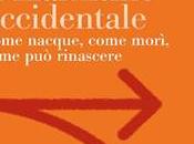 """marxismo occidentale. Come nacque, come morì, rinascere"""": nuovo libro Domenico Losurdo"""