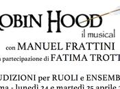 Bando Robin Hood 2017 2018. Audizioni aprile Roma