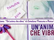 """Recensione: """"Un'anima vibra"""" Loredana Frescura Marco Tomatis"""