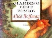 """{Recensione} giardino delle magie"""" Alice Hoffman"""