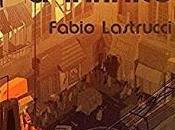 Fabio lastrucci: zero infinito.