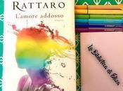 Recensione: L'amore addosso Sara Rattaro