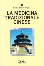 La Medicina Tradizionale Cinese Federico Silla