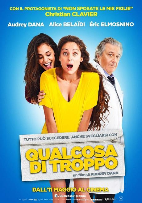Qualcosa di troppo di Audrey Dana, dall'11 maggio al cinema. Il trailer italiano