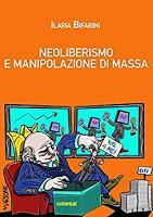 Neoliberismo e manipolazione di massa. Storia di una bocconiana redenta.