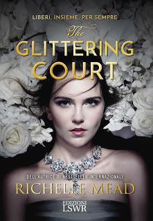 Recensione: The Glittering Court di Richelle mead