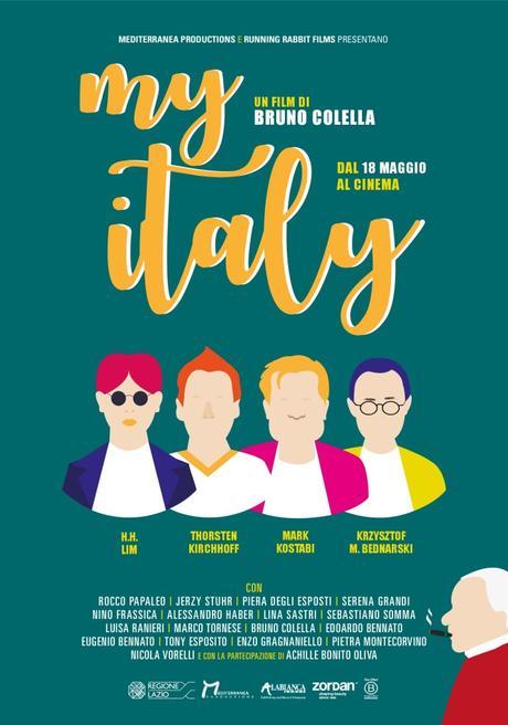 MY ITALY di Bruno Colella dal 18 maggio al cinema distribuito dalla Mediterranea Productions di Angelo Bassi