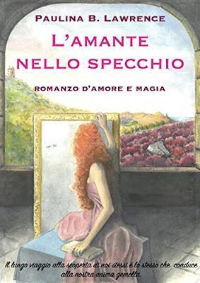 PAGINA69 #92 -   L'Amante nello Specchio di Paulina B. Lawrence   Self