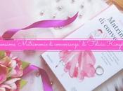 "Recensione: ""Matrimonio convenienza"" Felicia Kingsley"