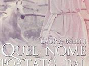 Quel nome portato vento Laura Bellini, Recensione
