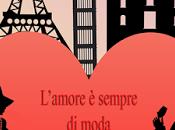 Segnalazione: Fashion Love L'amore sempre moda Sara Consile