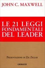Le leggi della leadership che non puoi assolutamente ignorare!
