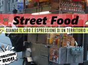 fenomeno Street-food quando cibo tradizione secolare