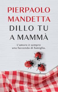 Recensione: Dillo tu a mammà, di Pierpaolo Mandetta