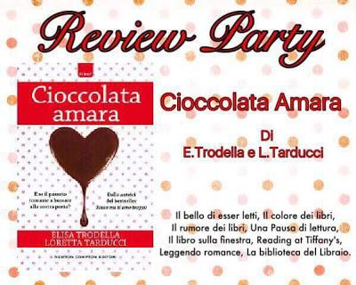 Review party : Cioccolata Amara di .Trodella e L.Tarducci