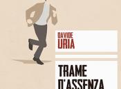 Trame d'assenza Davide Uria