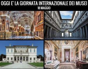 OGGI E' LA GIORNATA INTERNAZIONALE DEI MUSEI