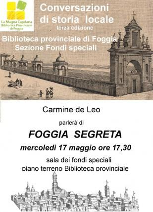 Cultura. La Foggia segreta raccontata da Carmine de Leo